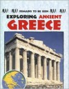 Exploring Ancient Greece - John Malam