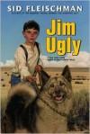 Jim Ugly - Sid Fleischman, Jos. A. Smith