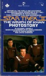 Star Trek II: The Wrath Of Khan: Photostory - Richard J. Anobile, Harve Bennett, Jack B. Sowards