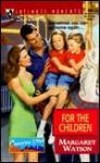 For the Children (Cameron, Utah) - Margaret Watson