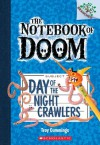 The Notebook of Doom #2: Day of the Night Crawlers (A Branches Book) - Troy Cummings