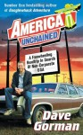 America Unchained: A Freewheeling Roadtrip In Search Of Non-Corporate USA - Dave Gorman