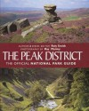 Peak District (Official National Park Guides) - Roly Smith, Ian Mercer, Ray Manley
