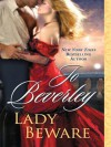 Lady Beware: A Novel of the Company of Rogues - Jo Beverley