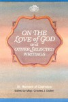 On the Love of God and Other Selected Writings - Bernard of Clairvaux