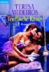 Teuflische Küsse (Fairleight Sisters 1) - Teresa Medeiros