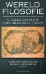 Wereldfilosofie: wijsgerig denken in verschillende culturen - Hans van Rappard, Michiel Leezenberg