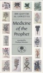 Medicine of the Prophet - ابن قيم الجوزية, Ibn Qayyim al-Jawziyya, Penelope Johnstone