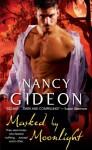 Masked by Moonlight (Moonlight , #1) - Nancy Gideon