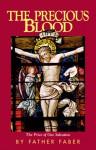 The Precious Blood - Frederick William Faber