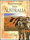 Exploration Into Australia - Kate Darian-Smith