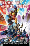 Transformers: More Than Meets the Eye Volume 5 - Alex Milne, James Raiz, James Roberts