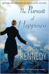 The Pursuit of Happiness - Douglas Kennedy