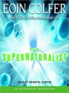 The Supernaturalist (Audio) - Eoin Colfer, Chiwetel Ejiofor