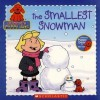 The Smallest Snowman - Sarah Fisch, Jim Durk