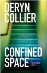 Confined Space - Deryn Collier