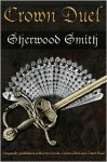 Crown Duel - Sherwood Smith