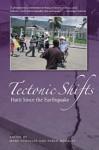 Tectonic Shifts. Haiti since the Earthquake - Mark Schuller, Pablo Morales