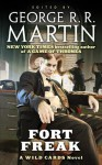 Fort Freak - George R.R. Martin, Wild Cards Trust