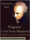 Prolegomena to Any Future Metaphysics - Immanuel Kant, James Fieser