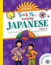 Teach Me Everyday Japanese Volume 2: Celebrating the Seasons - Judy Mahoney, Patrick Girouard