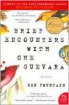 Brief Encounters with Che Guevara - Ben Fountain