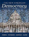 Mypoliscilab with Pearson Etext -- Standalone Access Card -- For New American Democracy, the (National and Alternate Editions) - Morris P. Fiorina, Paul E. Peterson, Bertram Johnson