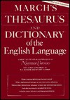 March's Thesaurus and Dictionary of the English Language - Francis March, R. Goodwin, Norman Cousins, Clarence Lewis Barnhart
