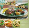 Cooking for the Week: Leisurely Weekend Cooking for Easy Weekday Meals - Diane Morgan, Dan Taggart, Kathleen Taggart, Leigh Beisch