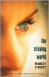 The Missing World - Margot Livesey