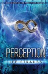 Perception (The Perception Trilogy #1) - Lee Strauss, Elle Strauss