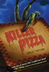 Killer Pizza (Killer Pizza #1) - Greg Taylor