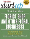 Start Your Own Florist Shop and Other Floral Businesses - Cheryl Kimball