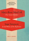 The Good Mother / In the Wake of the Raftsmen (RAF Volume 5: Issue 3) - Mary-Rose MacColl, Inga Simpson