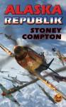 Alaska Republik - Stoney Compton