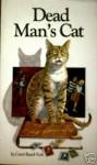 Dead Man's Cat: A Mystery - Carol Beach York