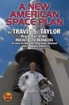 The Rocket City Rednecks' New American Space Plan - Travis Taylor, Stephanie Osborn