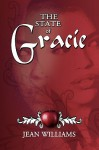 The State of Gracie - Jean M. Williams