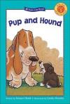Pup and Hound - Susan Hood, Linda Hendry
