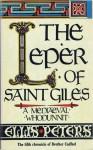 Leper of Saint Giles, the - Ellis Peters