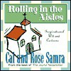 Rolling in the Aisles (The Holy Humor Series) - Cal Samra, Rose Samra