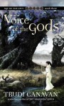 Voice of the Gods Age Of Five (The Age of Five Trilogy) - Trudi Canavan