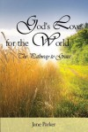 God's Love for the World - Jane Parker