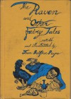 The Raven, and Other Fairy Tales - Joan Balfour Payne