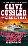 Crescent Dawn (Wheeler Hardcover) - Clive Cussler