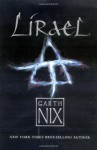 Lirael: Daughter of the Clayr (The Abhorsen Trilogy, #2) - Garth Nix