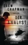 Der Analyst: Thriller - Drew Chapman