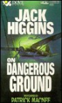 On Dangerous Ground - Jack Higgins, Patrick Macnee