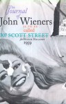 The Journal of John Wieners Is to Be Called 707 Scott Street for Billie Holiday, 1959 - John Wieners, Fanny Howe, Lewis Warsh