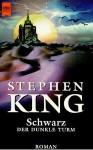Schwarz (Der dunkle Turm, #1) - Stephen King